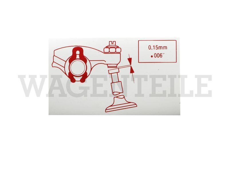 010 109 11C Aufkleber Ventilspiel 0,15mm