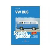 LI  013 21A B Reparaturbuch VW-Bus T2 1,8-2,0 'So wird`s gemacht' (Nachdruck)