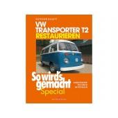 LI  033 21A B Restaurationsbuch VW-Bus T2 restaurieren 'So wird`s gemacht' Special Band 6